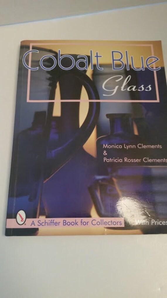 Cobalt Blue Glass / Schiffer Book for Collectors with Prices.  Collectible Book.  Book for Collectors. Collectible Cobalt Blue Glass