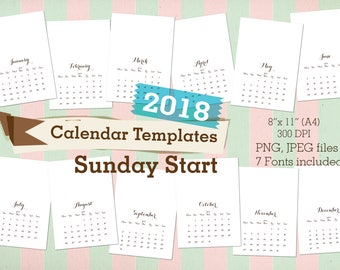 2018 Calendars Templates SUNDAY START Commercial use Printable Monthly Calendars Cool fonts
