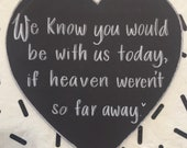 Heaven wedding sign