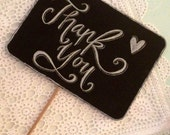 Thank you chalkboard photo prop sign.