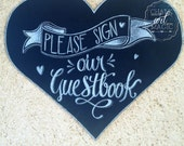 Heart Shaped Guestbook Chalkboard Sign.