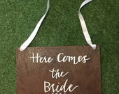 Dark Timber Here comes the bride sign