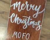 Merry Christmas MoFo
