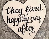 They lived happily ever after prop sign.