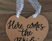 Rose Gold Here Comes the Bride sign