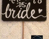 Here comes the bride chalkboard sign.