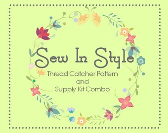 Sew In Style Thread Catcher Pattern and Supply Kit Combo - Sewing Accessory - from Curry Bungalow