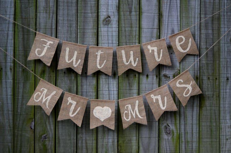 FUTURE MR&MRS Couples Shower Decor Banner Rustic Bridal image 0