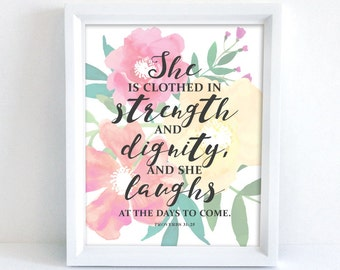 She is clothed in strength and dignity | Proverbs 31:25 | Catholic Christian Art | 8x10 Print