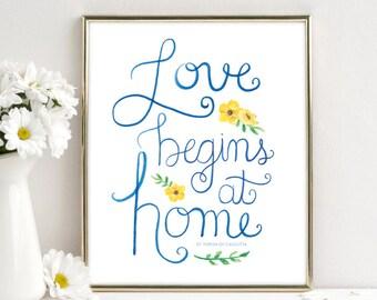 Love Begins at Home | St. Teresa of Calcutta | Catholic Art | 8x10 Print