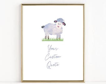 Lamb Baby Nursery Art | Custom Quote of your choice | 8x10 Print
