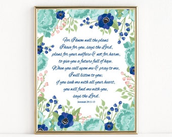 For I Know The Plans I Have For You | Jeremiah 29:11-13 | 8x10 Print