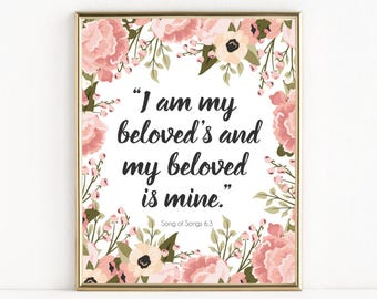 Song of Songs 6:3 | I Am My Beloved's and My Beloved Is Mine | Christian Wedding Gift | 8x10 Print