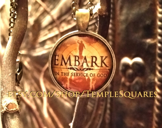 EMBARK Pendant YW Young Women or missionary gifts Quantity prices as low as 5 dollars each!