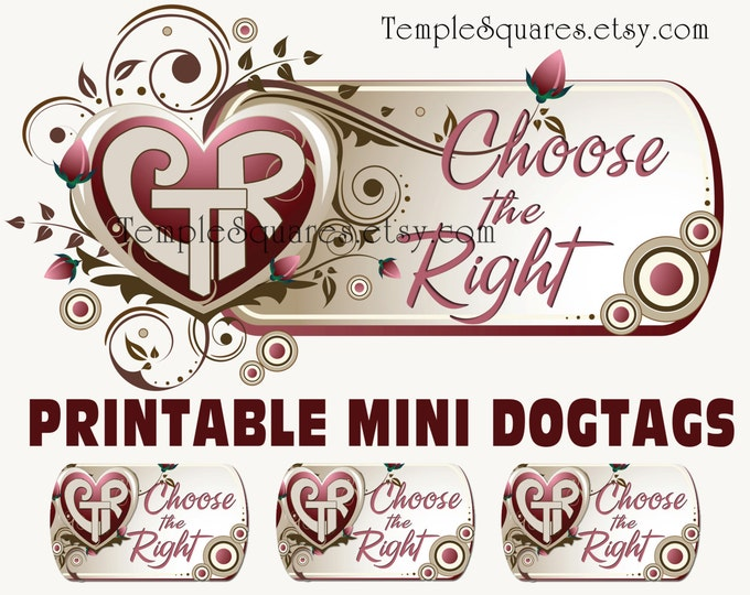 Printable CTR mini Dogtags Primary Choose The Right Theme Girl necklace birthday gifts YW Relief Society Christmas Crafts