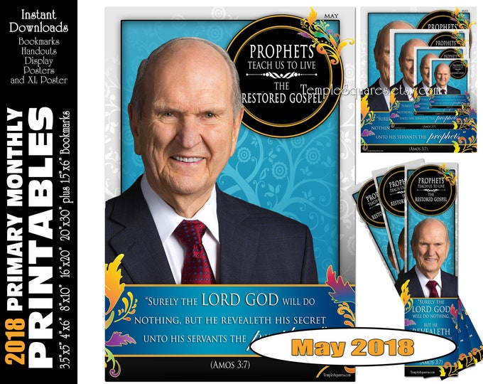 Printable Primary Monthly Posters May 2018 I am a Child of God Poster Bookmark and Handouts 5 sizes Prophet Russel M Nelson Bookmark Posters