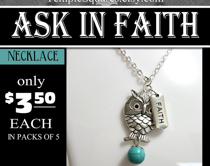 Owl Faith Charm Necklace YW Ask of God Ask in Faith Young Women Theme Jewelry Charms New Beginnings, Birthday gifts