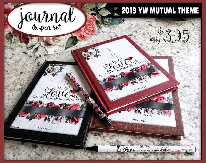 YW 2019 Mutual Theme Journal Pen Set If Ye Love Me Keep My Commandments Come Follow Me Young Women New Beginnings gifts birthday