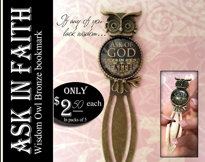 Bronze Bookmark Ask of God Ask in Faith. Gift for New Beginnings, Birthday, Christian, Presidency, Teachers, Relief Society, YW Young Women
