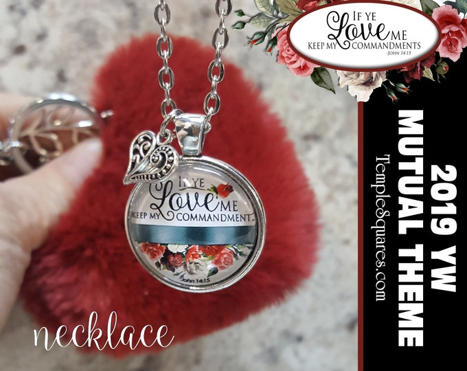 YW 2019 Mutual Theme Come Follow Me If Ye Love Me Keep My Commandments Glass Pendant Necklace Young Women, Birthday Gift New Beginnings YWIE