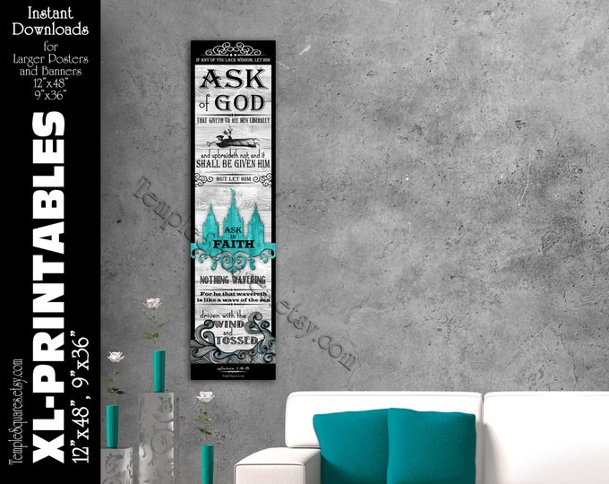 XL-LARGE Printable poster size instant download files Ask of God Ask in Faith James 1:5-6 Mutual Theme great for Bulletin Boards