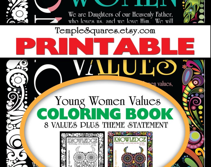 Printable Adult Coloring Book. LDS YW Young Women Values Theme Statement and all 8 values in Personal Progress - 2 sizes