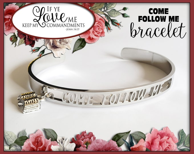 Come Follow Me Charm Stainless Steel Bracelet YW 2019 If Ye Love Me Keep My Commandments Young Women Jewelry birthday gift New Beginnings
