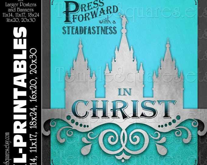 XL-LARGE printable poster files 5 sizes. Press Forward with a Steadfastness in Christ. Vintage Chalkboard LDS Temple art Teal