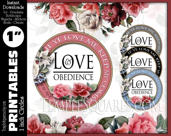 Printable 1 inch Circles If Ye Love Me Keep My Commandments Love and Obedience instant download YW LDS 2019 Mutual Theme Jewelry DIY Craft
