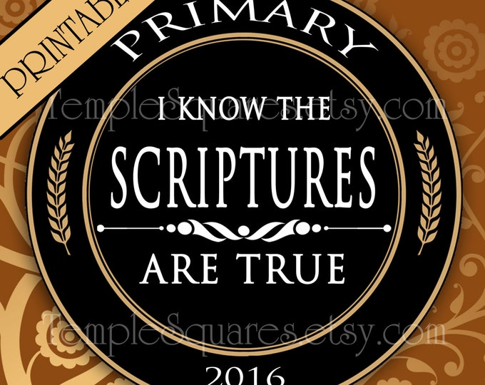 "Printable Digital Files. 1"" circles LDS Primary 2016 Theme ""I Know the Scriptures Are True"" Labels Stickers Bottlecap jewelry"