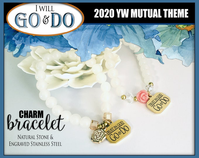 Charm Bracelet YW 2020 I Will Go and Do 1 Nephi 3:7 Young Women LDS Theme Jewelry Stone & Engraved Stainless Steel New Beginnings gifts