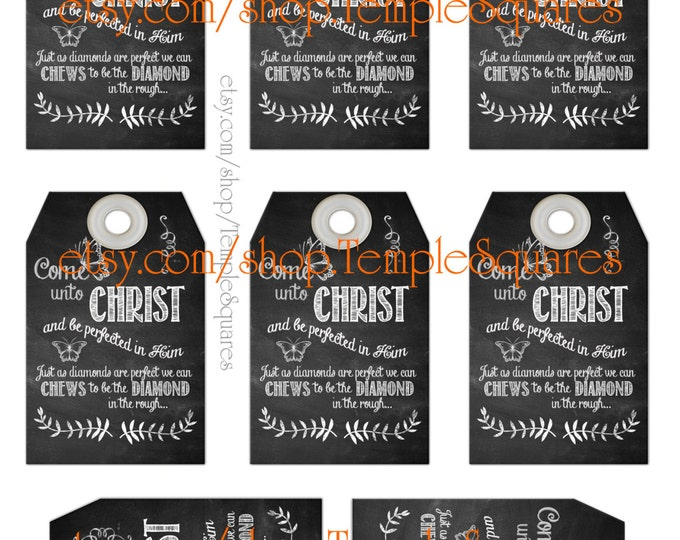 "Printable Gift Tags -Chalkboard Style ""Chews to be..."" Come Unto Christ  YW Relief Society Primary candy wrapper visiting teacher"