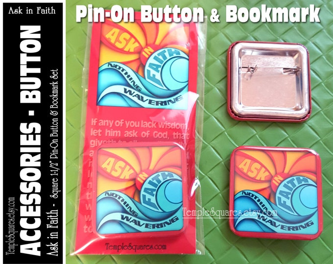 YW Theme Ask of God Ask in Faith Large Pin-On Button and Bookmark Set Young Women Mutual Birthday, Christmas, New Beginnings Gift Gifts