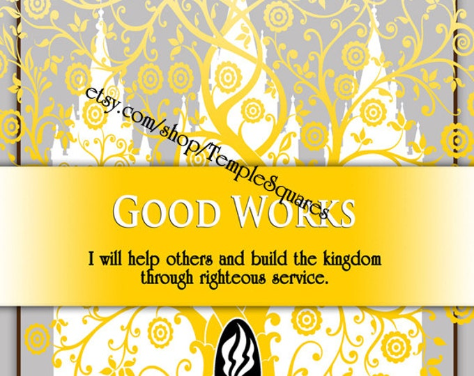 "Printable - 3 sizes! LDS Young Women Personal Progress Values ""Good Works"" Art 2014 Instant Download Digital Files"
