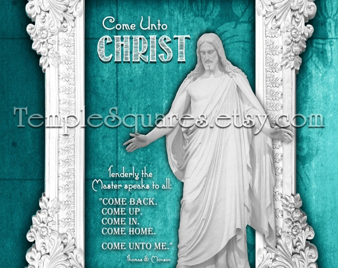 Come Unto Christ - President Monson - PRINTABLE Poster and Handouts  4 sizes LDS Vintage Chalkboard Teal Style -Relief Society, Young Women