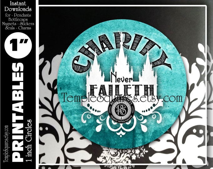 "LDS Relief Society Printable 1"" inch circles. ""Charity Never Faileth"" with the Emblem. Digital File for labels, stickers, or necklace kits."