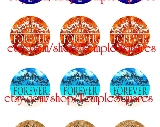 "Families Are Forever. 2019 Primary Theme Printable Digital File. Variety of designs on 1"" circles For lds crafts birthday gifts baptism"