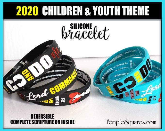 2020 LDS Primary Sizes Go and Do Children and Youth Theme silicone bracelet wristbands for Christmas, birthday gifts baptisms 1 Nephi 3:7