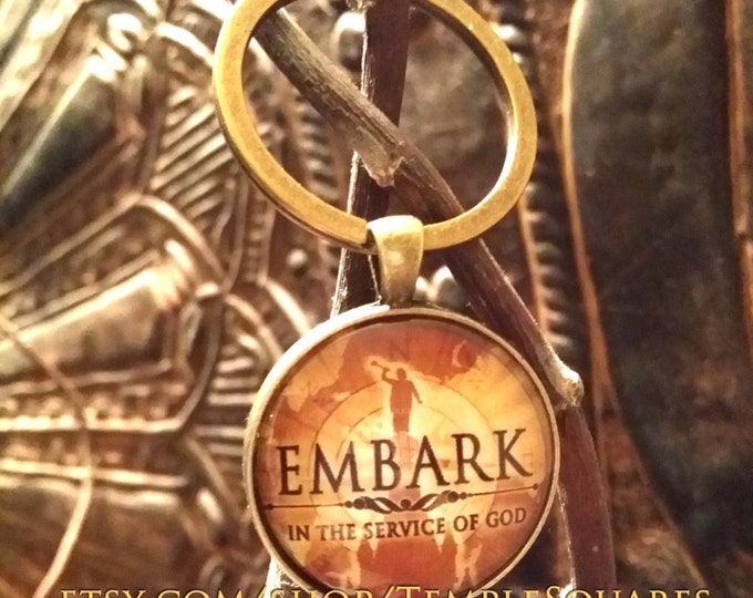 EMBARK YWYM Missionaries Priests Theme Key Chain. Great missionary gifts. Only 5 dollars each!