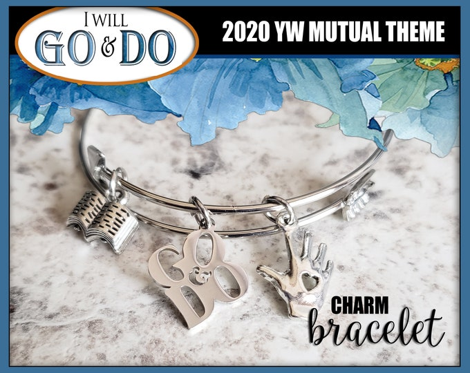 I Will Go and Do YW 2020 Mutual Theme Charm Bracelets Young Women Jewelry Charms New Beginnings gifts, birthday gift LDS I Will Go I Will Do