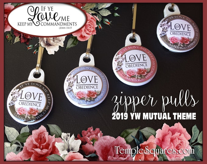 Zipper Pulls If Ye Love Me Keep My Commandments YW 2019 Mutual Theme Gift for Birthdays, Baptism, Relief Society, Gifts YW Ministering YWIE