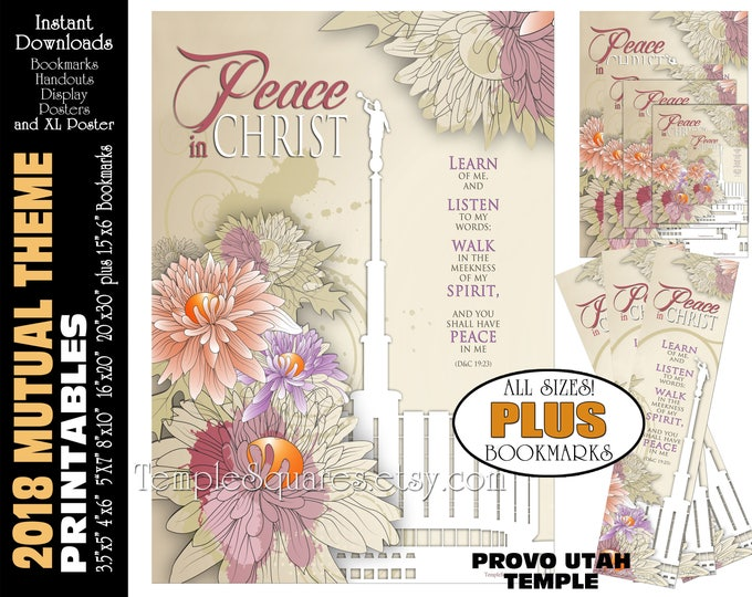 2018 Mutual Theme LDS YW Peace in Christ Peace in me D&C 19:23 Printable Posters Bookmarks Instant Download Provo Utah Temple Chrysanthemum