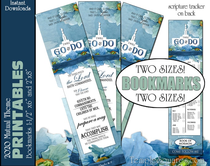 PRINTABLE Bookmarks I Will Go and Do 2020 Youth YW Mutual Theme LDS Young Women with Temple  1 Nephi 3:7 Instant Download Come Follow Me