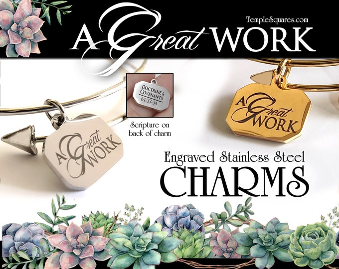 A Great Work Stainless Steel Charm for Bracelets. YW 2021 Children and Youth Theme Young Women LDS Come Follow Me Relief Society Primary