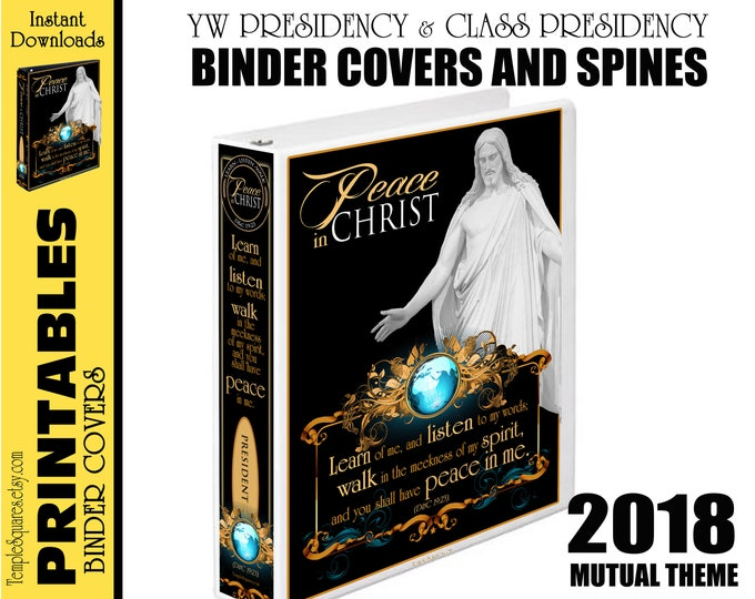 Printable YW Presidency and Class Presidencies 2018 Binder Covers Mutual Theme Peace in Christ Me for Calendars and Planners DIY D&C 19:23