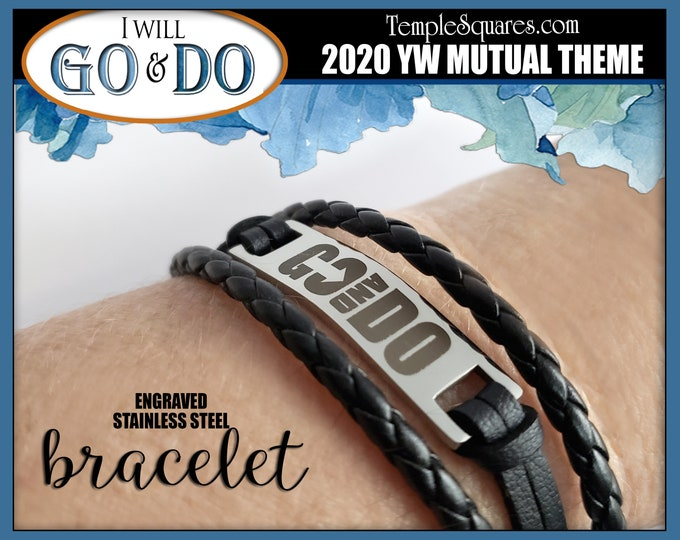 Go and Do Bracelet Engraved High Quality Stainless Steel. 2020 Youth Theme for YW YM Young Women 1 Nephi 3:7 High Quality Christmas Gift LDS