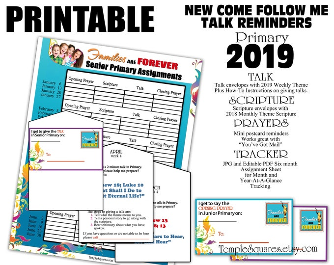 Editable Printable Primary 2019 Talk Reminders, Scriptures, Prayers Weekly Themes Families Are Forever Assignment Sheet is also editable pdf