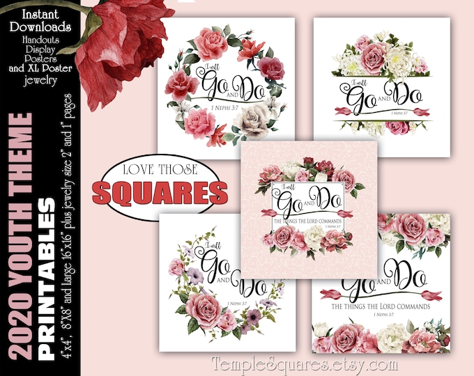 2020 Youth Theme YW Go and Do Printable SQUARE Posters Handouts 1 Nephi 3:7 Come Follow Me Book of Mormon Instant Download Young Women lds