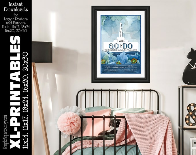 Large Printable Posters Go and Do 2020 YW Young Women Youth Mutual Theme Scripture 1 Nephi 3:7 LDS Temple 5 instant download art watercolor