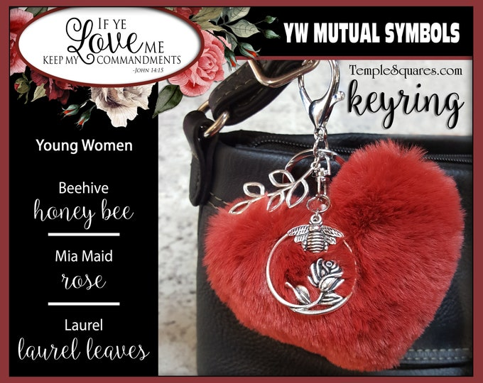 YW LDS Gift Keychain fur heart + charms Laurel Mia Maid and Beehive Symbols If Ye Love Me Keep My Commandments 2019 Jewelry Purse Key Ring